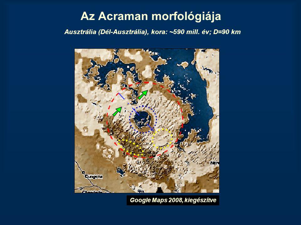 Az Acraman morfológiája Ausztrália (Dél-Ausztrália), kora: ~590 mill. év; D=90 km Google Maps 2008, kiegészítve