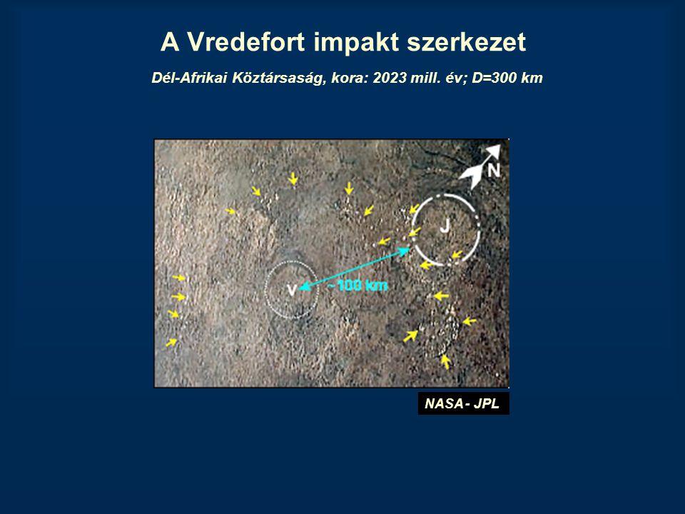 A Vredefort impakt szerkezet Dél-Afrikai Köztársaság, kora: 2023 mill. év; D=300 km NASA - JPL