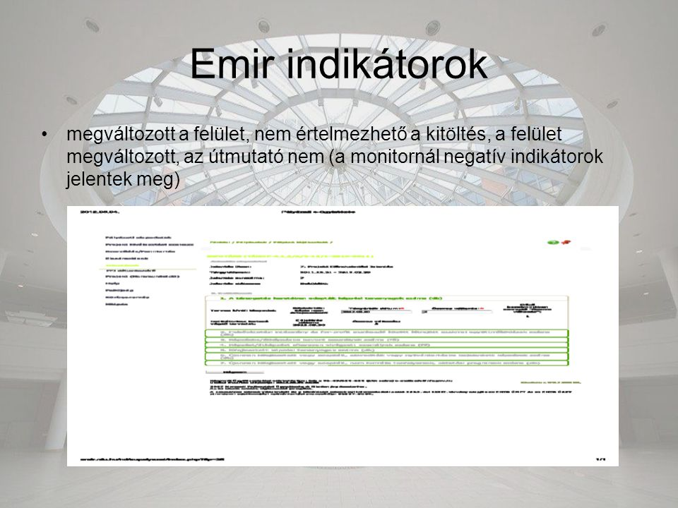 Emir indikátorok megváltozott a felület, nem értelmezhető a kitöltés, a felület megváltozott, az útmutató nem (a monitornál negatív indikátorok jelent