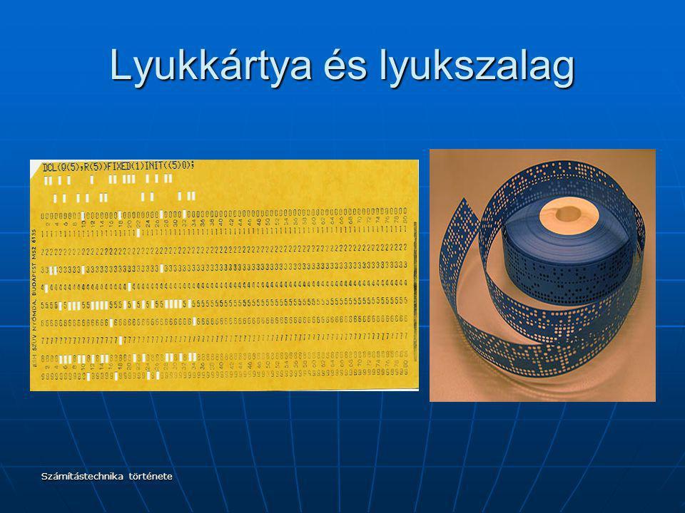 Számítástechnika története Lyukkártya és lyukszalag