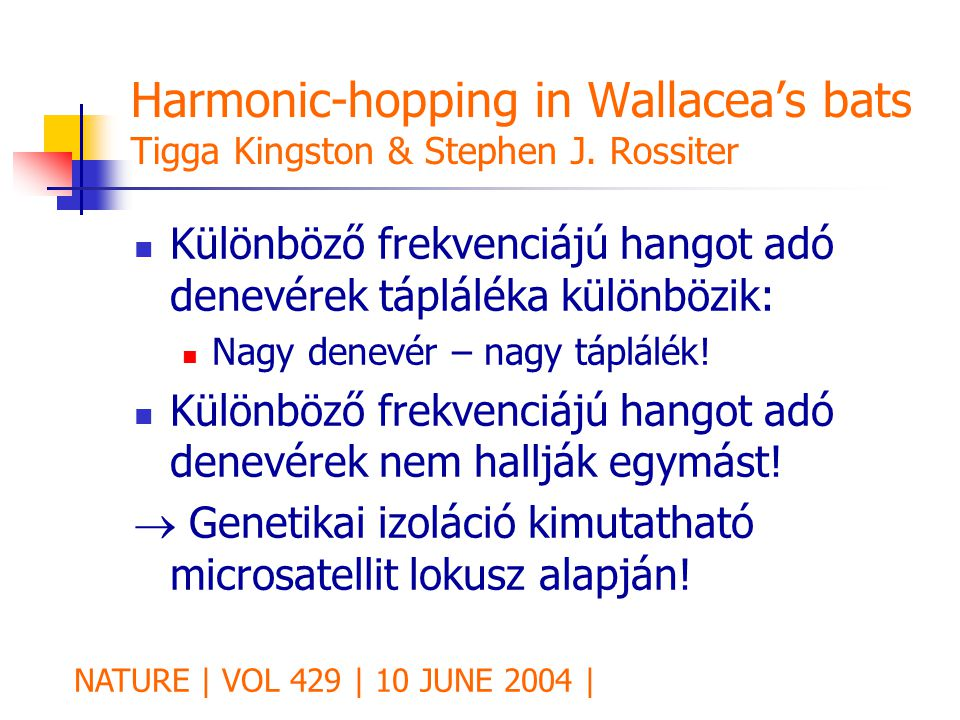 Harmonic-hopping in Wallacea's bats Tigga Kingston & Stephen J.