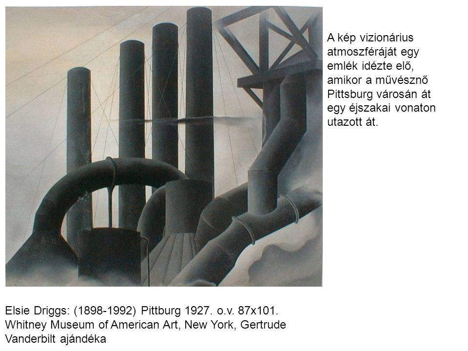 Elsie Driggs: (1898-1992) Pittburg 1927.o.v. 87x101.