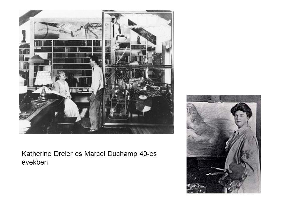 Katherine Dreier és Marcel Duchamp 40-es években