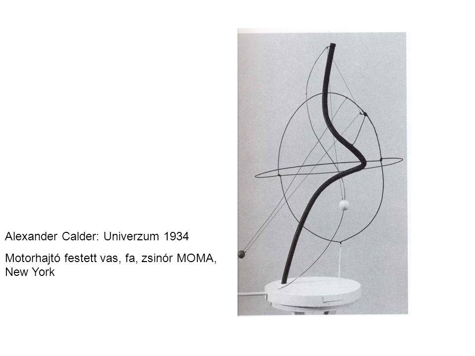 Alexander Calder: Univerzum 1934 Motorhajtó festett vas, fa, zsinór MOMA, New York