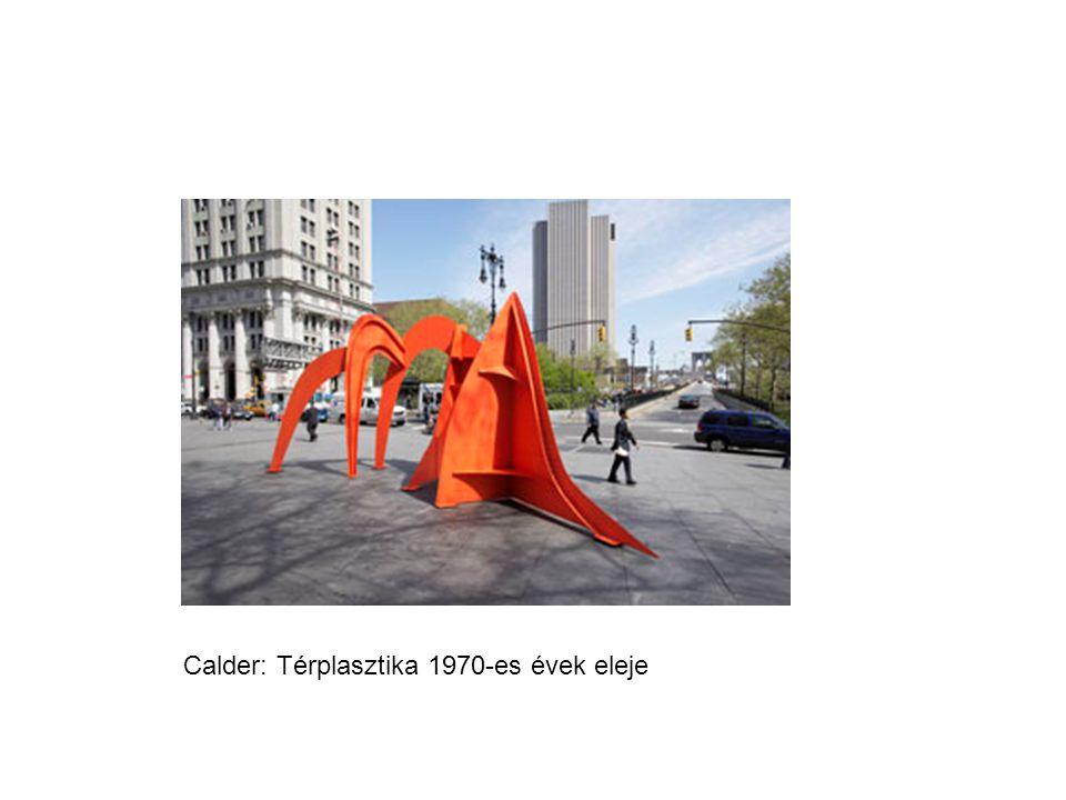 Calder: Térplasztika 1970-es évek eleje