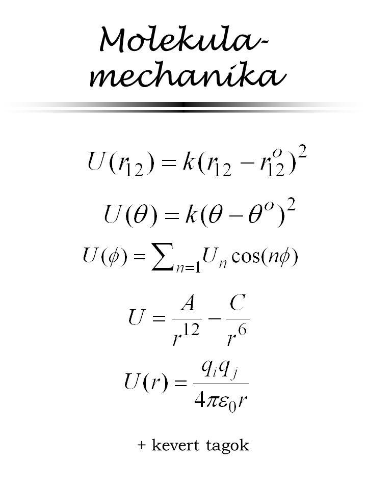 Molekula- mechanika + kevert tagok