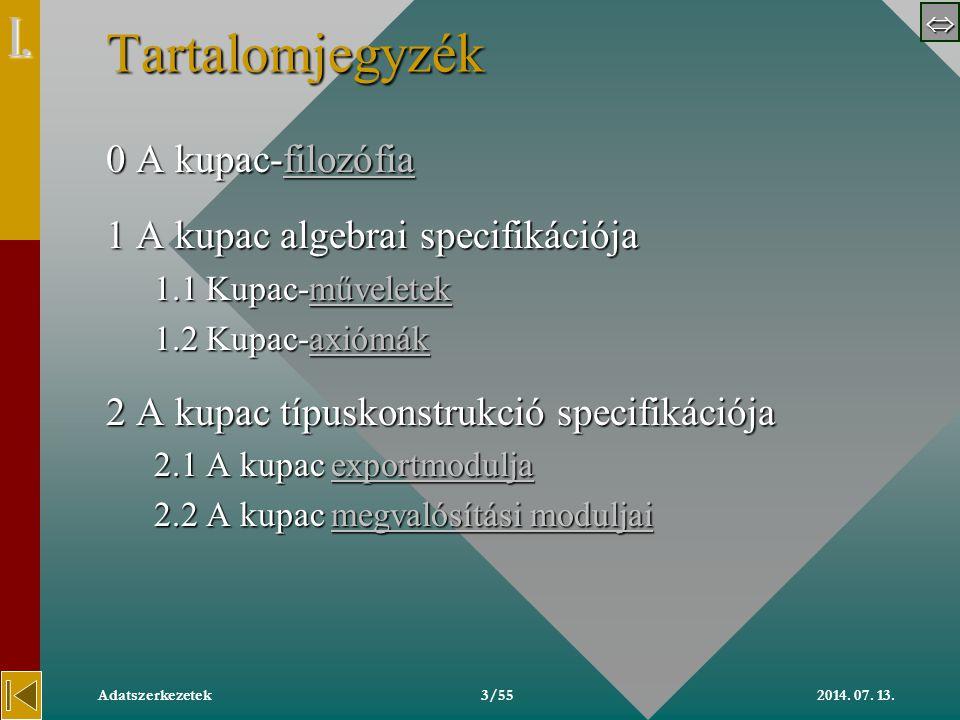  2014.07. 13.Adatszerkezetek54/55 Megjegyzés -- Tele.