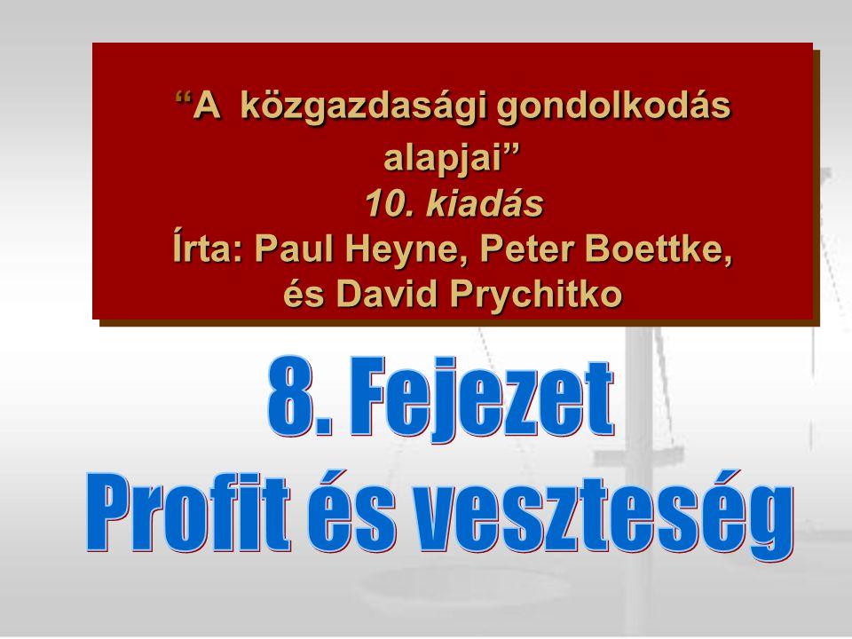 """""""A közgazdasági gondolkodás alapjai"""" 10. kiadás Írta: Paul Heyne, Peter Boettke, és David Prychitko"""