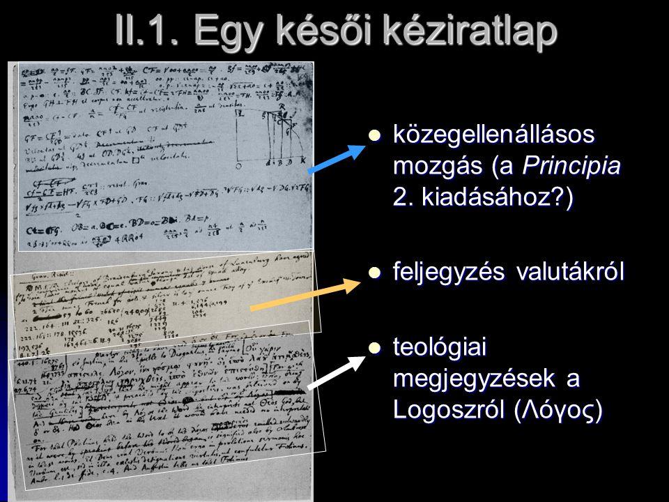 II.1. Egy késői kéziratlap közegellenállásos mozgás (a Principia 2.