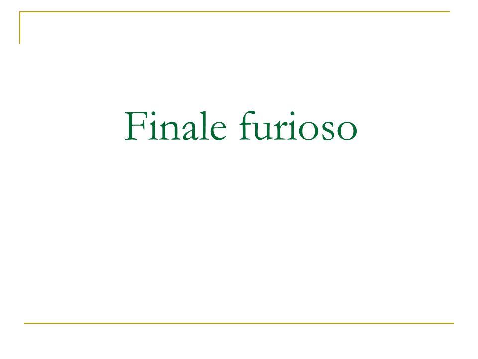 Finale furioso