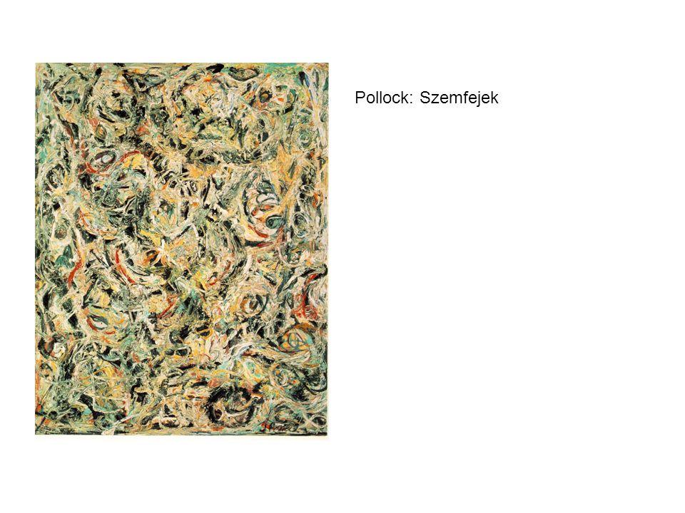 Pollock: Szemfejek