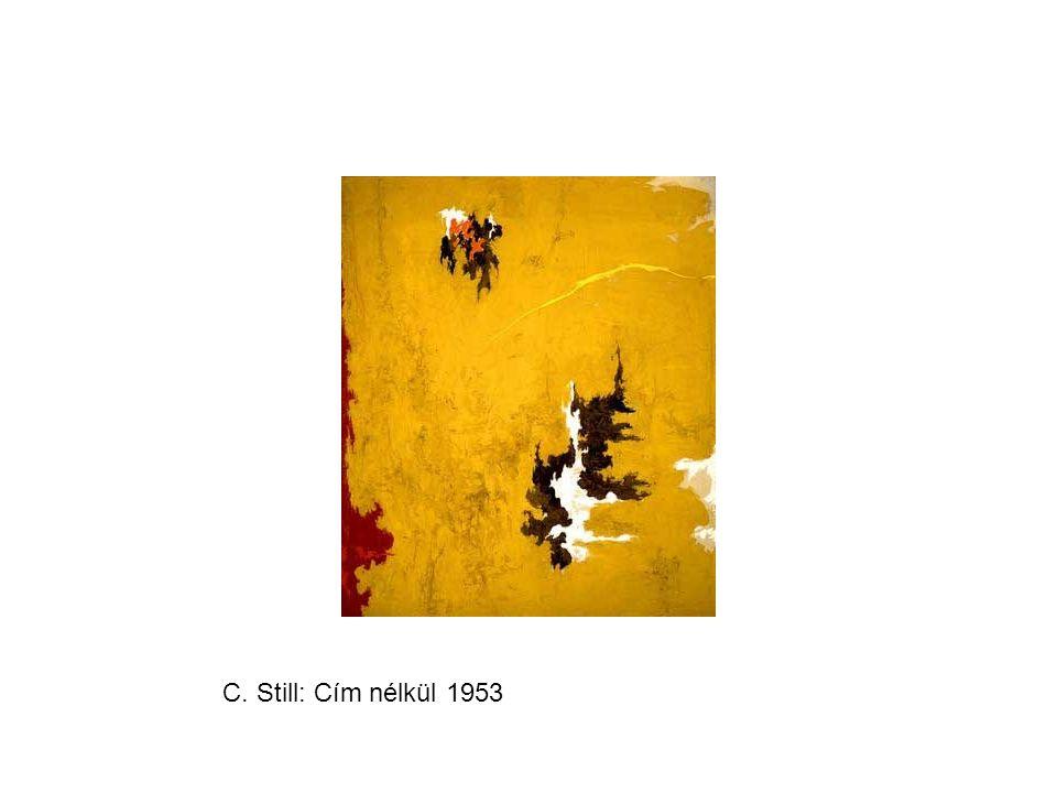 C. Still: Cím nélkül 1953