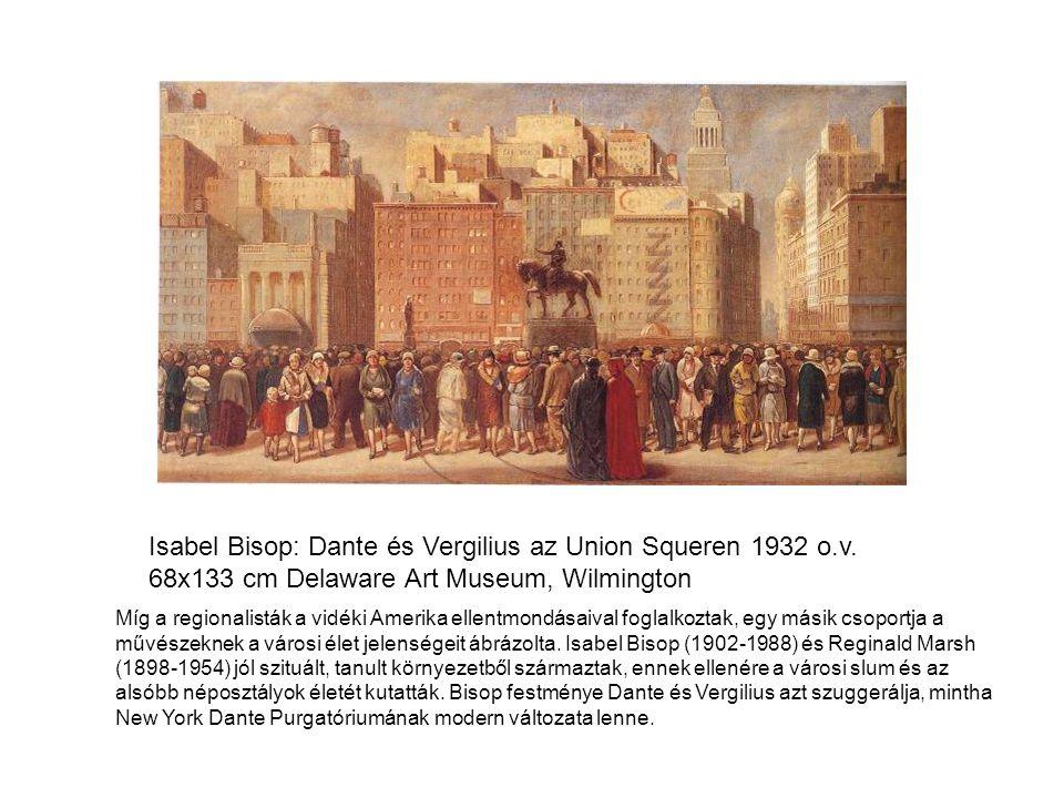 Isabel Bisop: Dante és Vergilius az Union Squeren 1932 o.v.