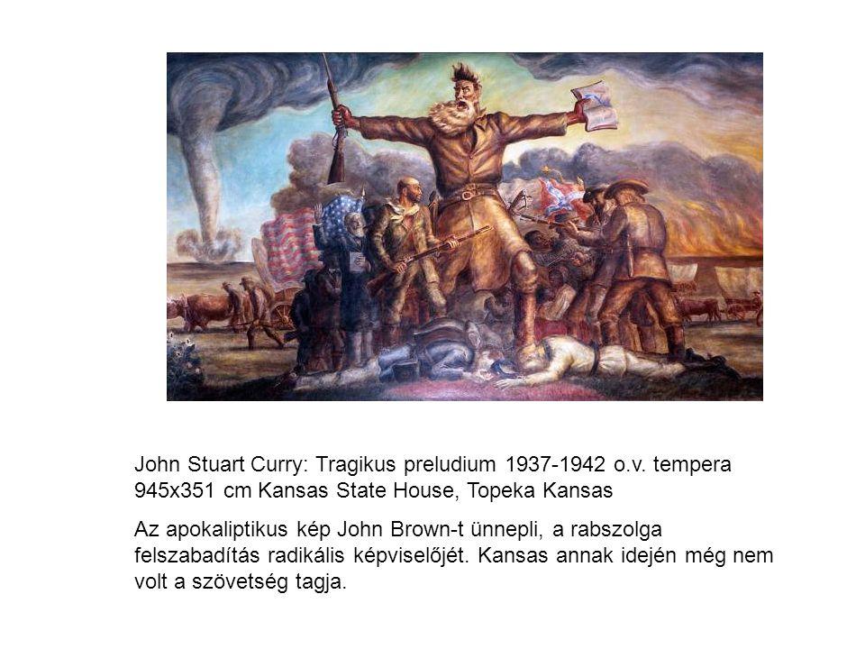 John Stuart Curry: Tragikus preludium 1937-1942 o.v.