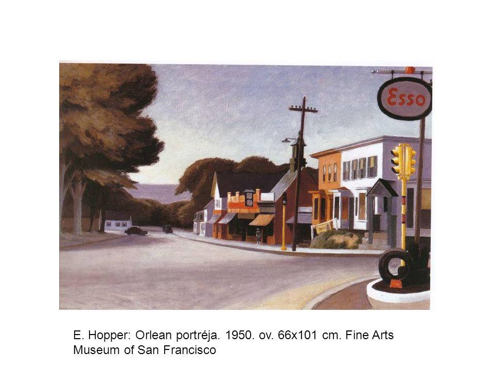 E. Hopper: Orlean portréja. 1950. ov. 66x101 cm. Fine Arts Museum of San Francisco