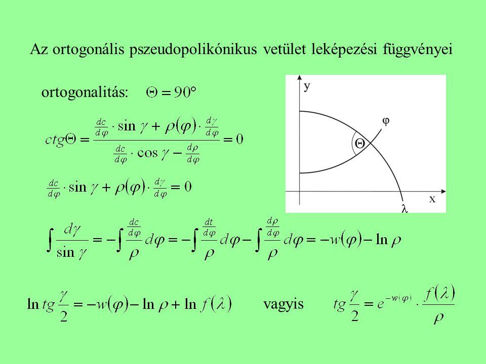 Az ortogonális pszeudopolikónikus vetület leképezési függvényei ortogonalitás: vagyis