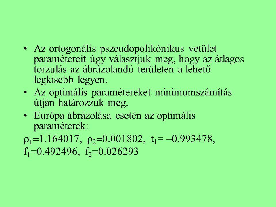 Az ortogonális pszeudopolikónikus vetület paramétereit úgy választjuk meg, hogy az átlagos torzulás az ábrázolandó területen a lehető legkisebb legyen.