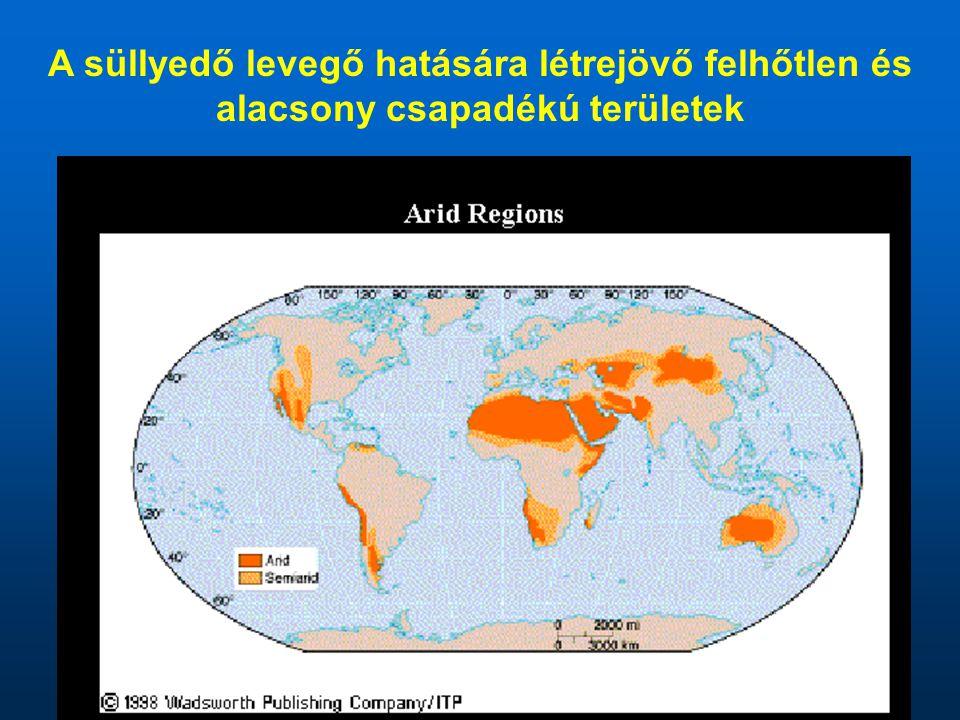 A süllyedő levegő hatására létrejövő felhőtlen és alacsony csapadékú területek