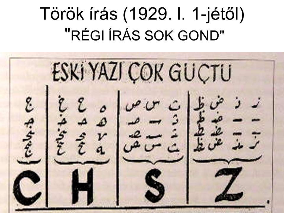 Török írás (1929. I. 1-jétől)