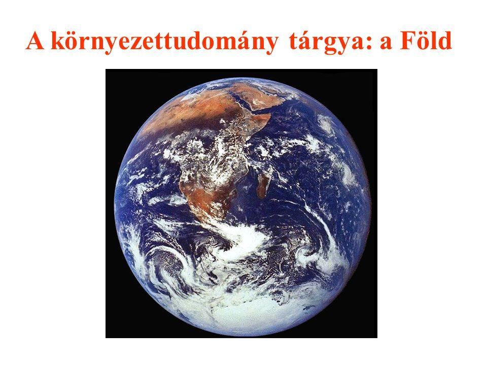 A környezettudomány tárgya: a Föld