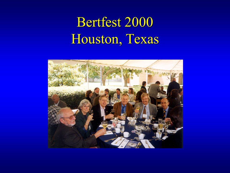 Bertfest 2000 Houston, Texas