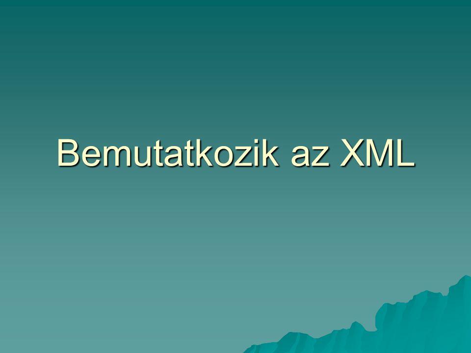 Mi is az XML.