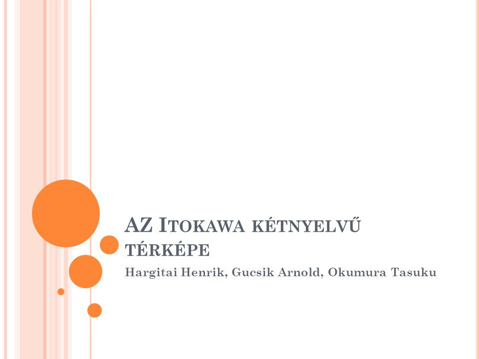 AZ I TOKAWA KÉTNYELVŰ TÉRKÉPE Hargitai Henrik, Gucsik Arnold, Okumura Tasuku