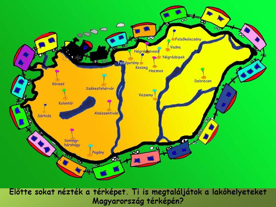 Előtte sokat nézték a térképet. Ti is megtaláljátok a lakóhelyeteket Magyarország térképén