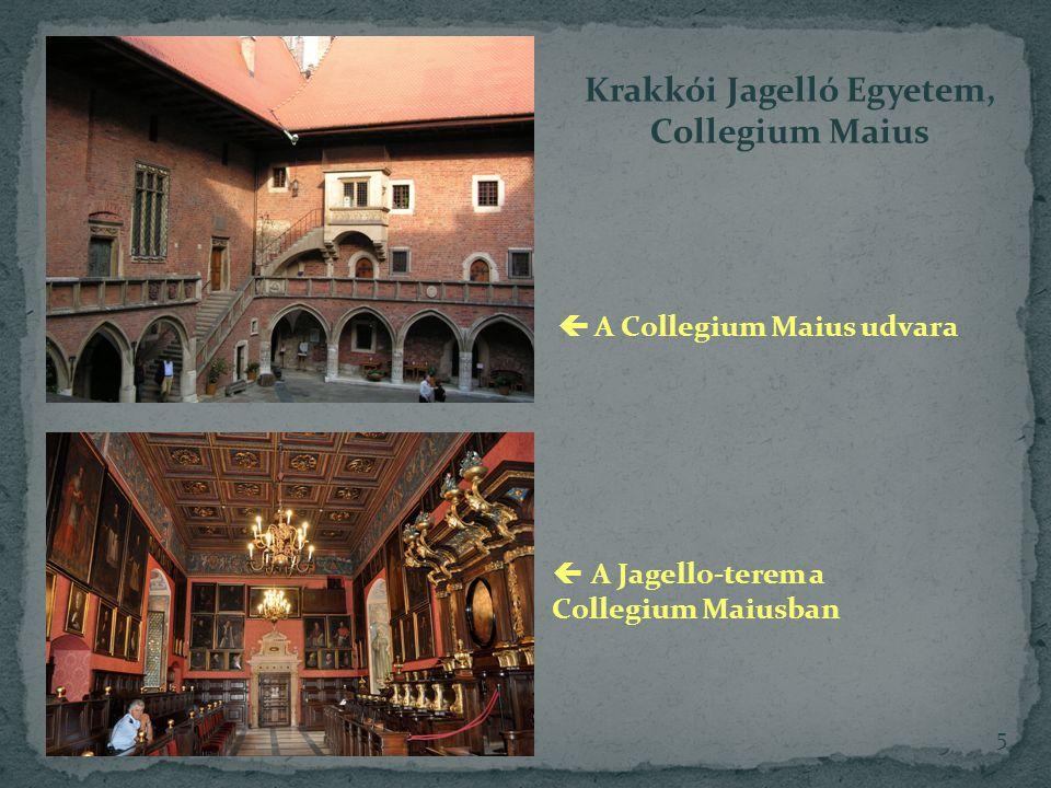 Krakkói Jagelló Egyetem, Collegium Maius  A Collegium Maius udvara  A Jagello-terem a Collegium Maiusban 5