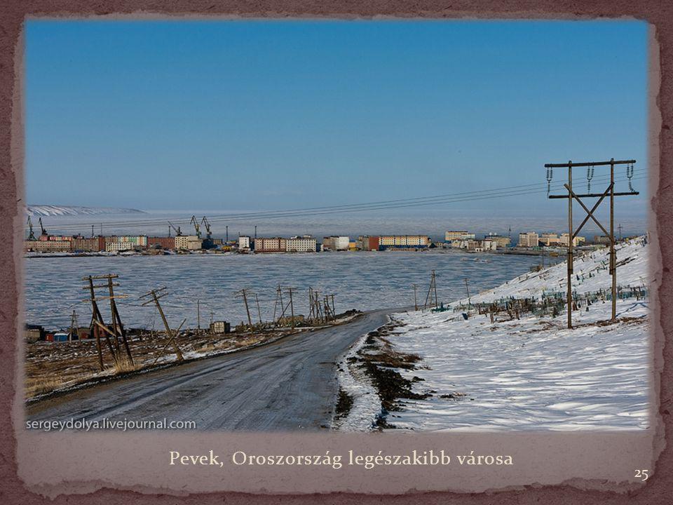 25 Pevek, Oroszország legészakibb városa