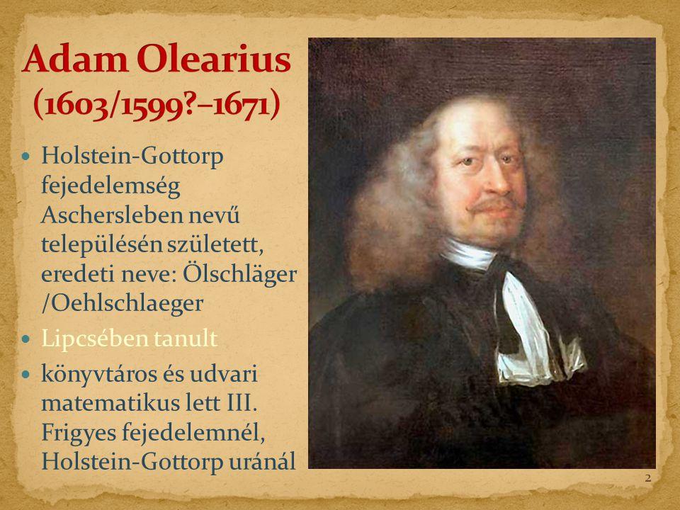 Holstein-Gottorp fejedelemség Aschersleben nevű településén született, eredeti neve: Ölschläger /Oehlschlaeger Lipcsében tanult könyvtáros és udvari matematikus lett III.