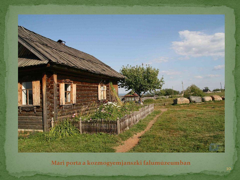 10 Mari porta a kozmogyemjanszki falumúzeumban