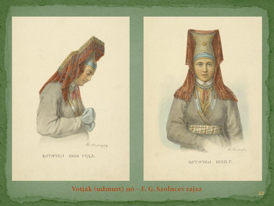 22 Votják (udmurt) nő  F. G. Szolncev rajza