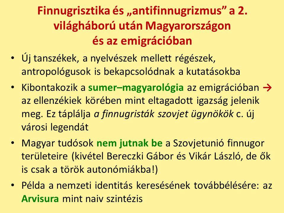 """Finnugrisztika és """"antifinnugrizmus a 2."""