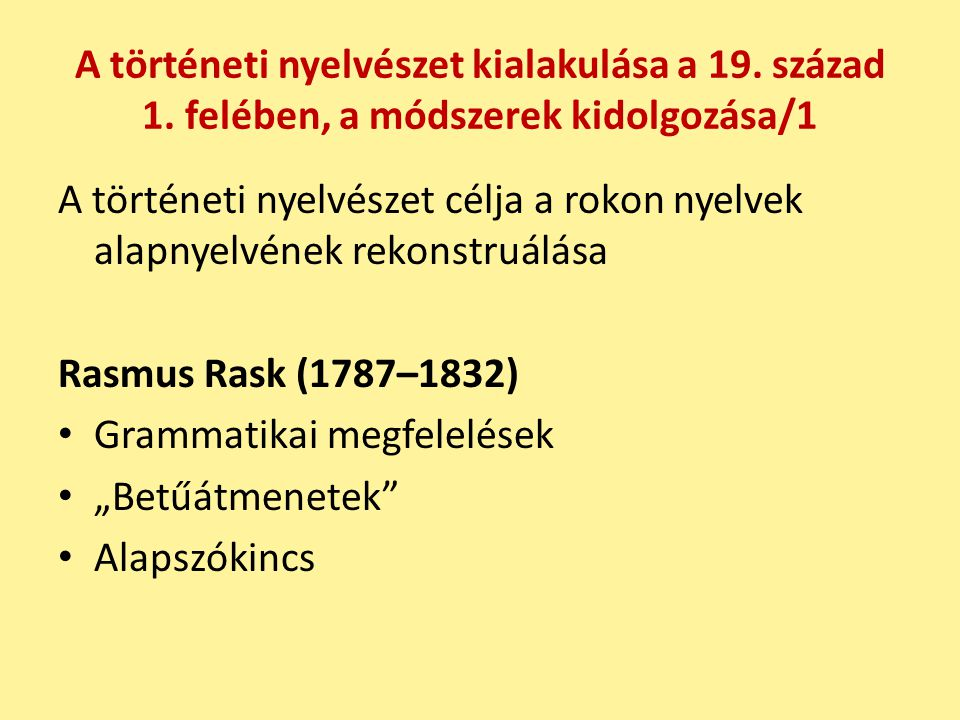 A történeti nyelvészet kialakulása a 19.század 1.
