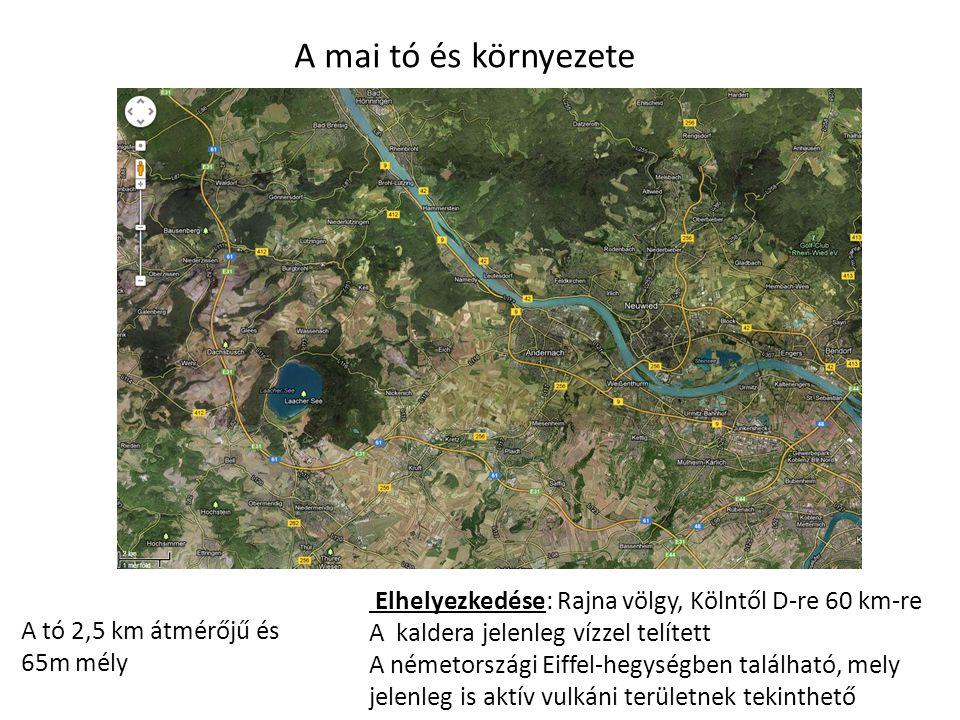 Elhelyezkedése: Rajna völgy, Kölntől D-re 60 km-re A kaldera jelenleg vízzel telített A németországi Eiffel-hegységben található, mely jelenleg is aktív vulkáni területnek tekinthető A mai tó és környezete A tó 2,5 km átmérőjű és 65m mély