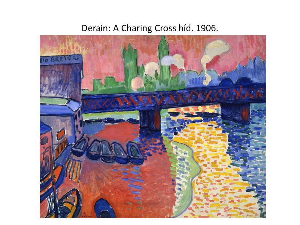Derain: A Charing Cross híd. 1906.