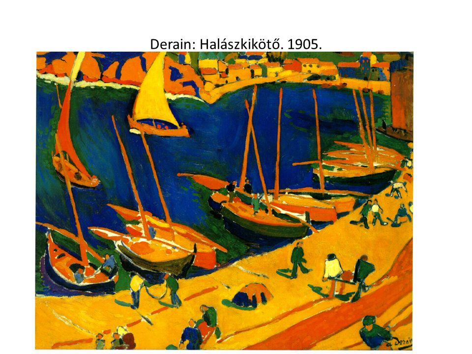 Derain: Halászkikötő. 1905.