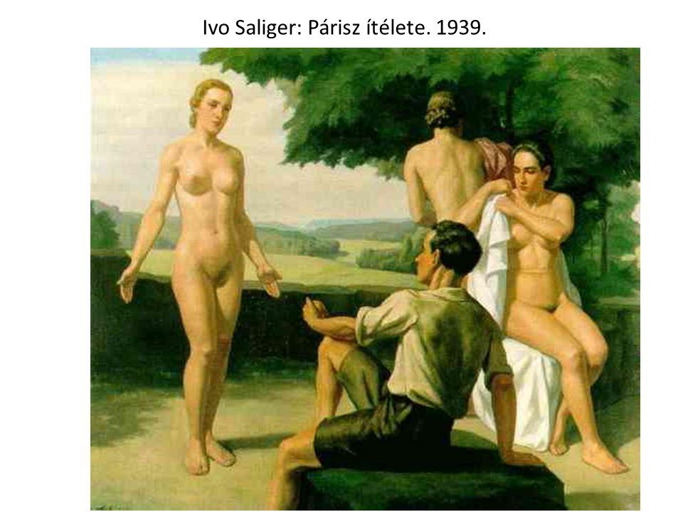 Ivo Saliger: Párisz ítélete. 1939.