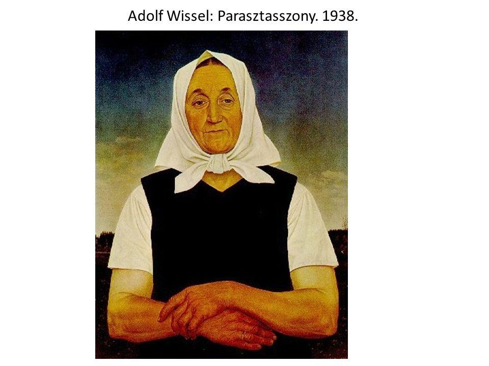 Adolf Wissel: Parasztasszony. 1938.