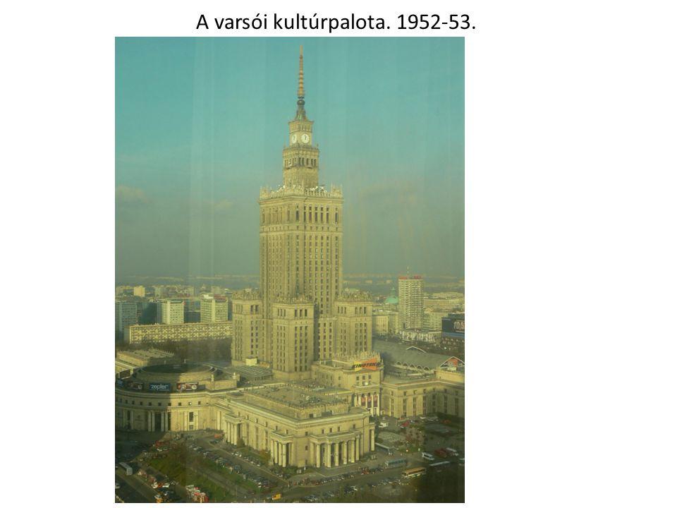 A varsói kultúrpalota. 1952-53.