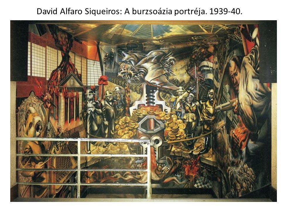 David Alfaro Siqueiros: A burzsoázia portréja. 1939-40.