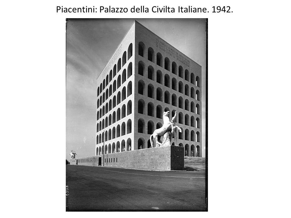 Piacentini: Palazzo della Civilta Italiane. 1942.