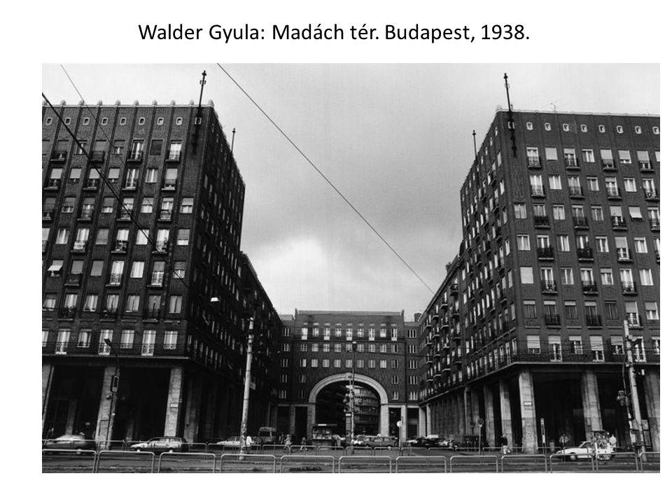 Walder Gyula: Madách tér. Budapest, 1938.