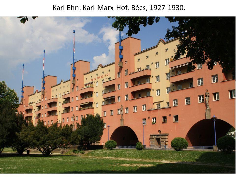 Karl Ehn: Karl-Marx-Hof. Bécs, 1927-1930.