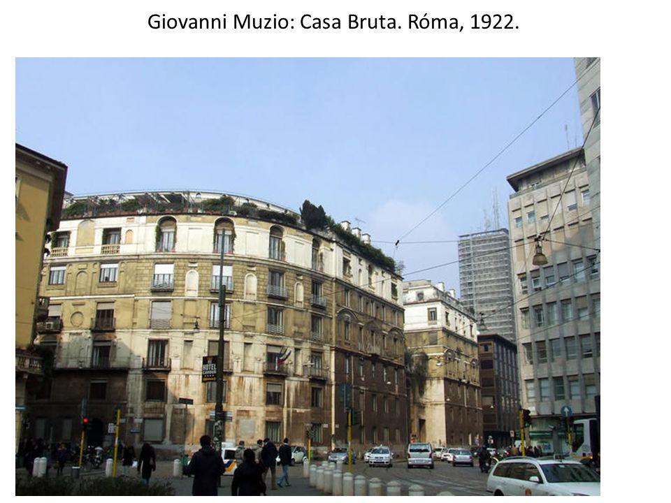 Giovanni Muzio: Casa Bruta. Róma, 1922.