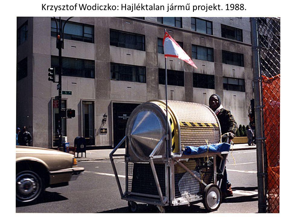 Krzysztof Wodiczko: Hajléktalan jármű projekt. 1988.