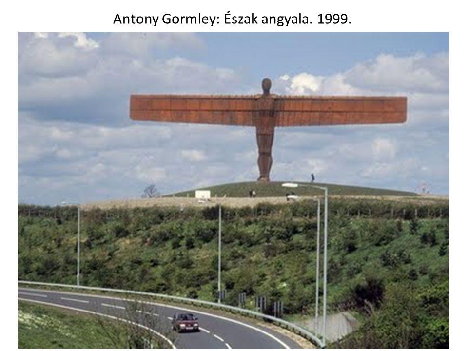 Antony Gormley: Észak angyala. 1999.