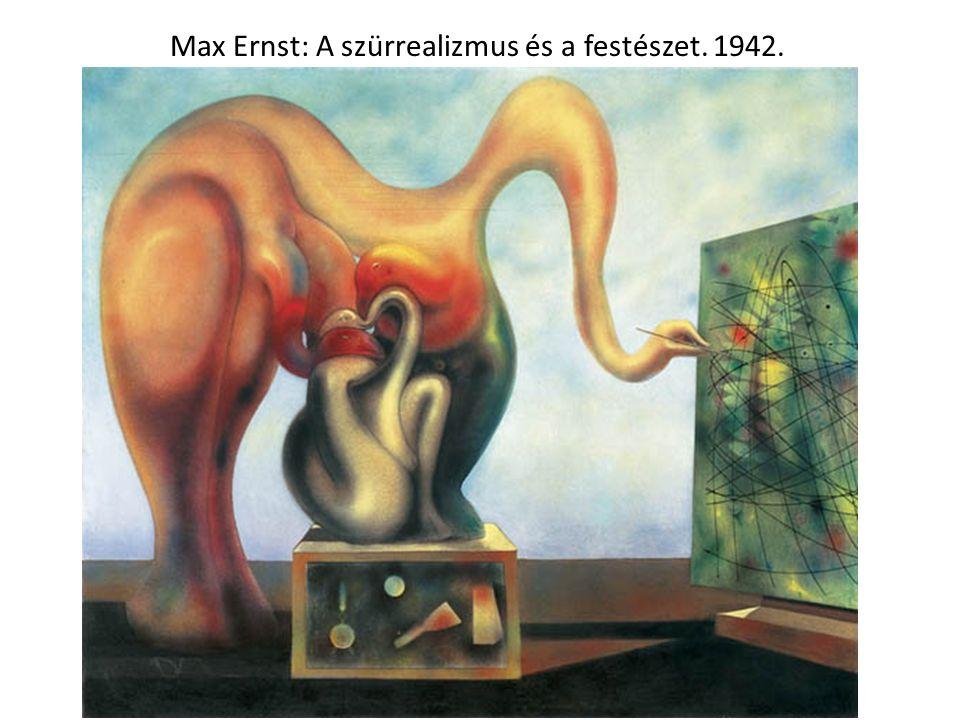 Max Ernst: A szürrealizmus és a festészet. 1942.