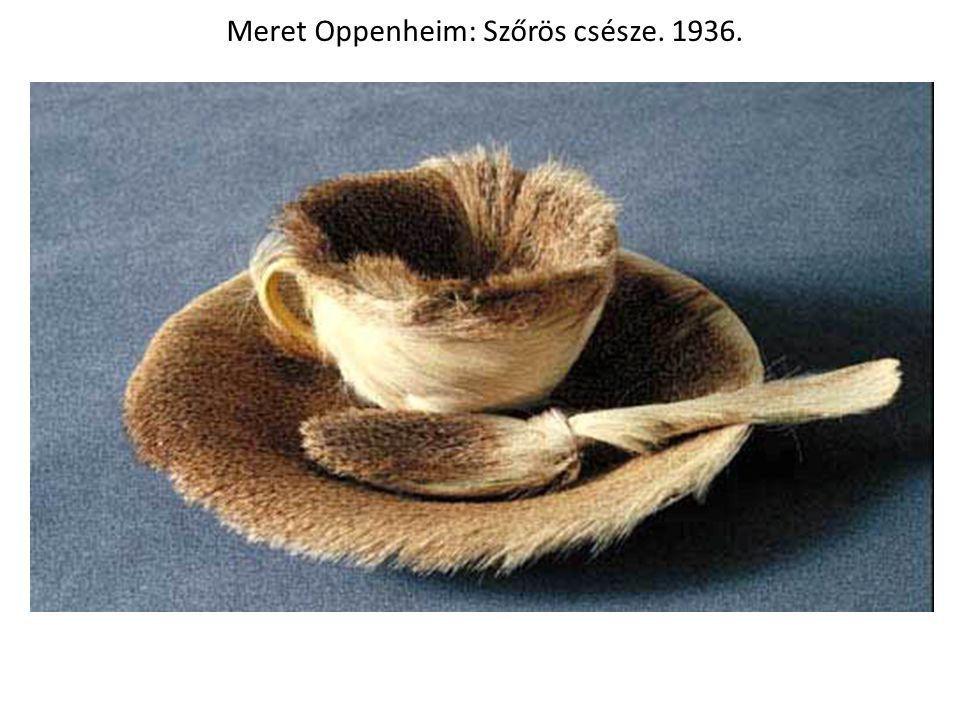 Meret Oppenheim: Szőrös csésze. 1936.